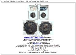 ANTONINUS PIUS & MARCUS AURELIUS as Caesar 140AD Ancient Roman Coin NGC i79204