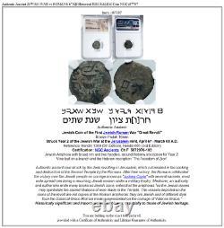 Authentic Ancient JEWISH WAR vs ROMANS 67AD Historical JERUSALEM Coin NGC i87787