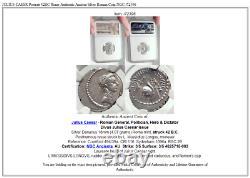 JULIUS CAESR Portrait 42BC Rome Authentic Ancient Silver Roman Coin NGC i72396