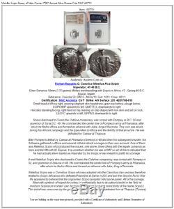 Metellus Scipio Enemy of Julius Caesar 47BC Ancient Silver Roman Coin NGC i68751