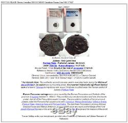 PONTIUS PILATE Tiberius Jerusalem JESUS CHRIST Crucifixion Roman Coin NGC i70027