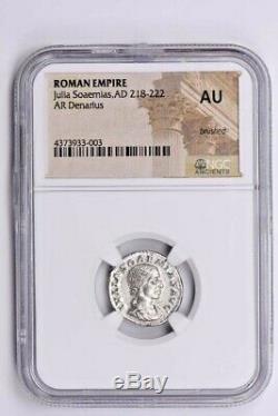 Roman Empire, Julia Soaemias AR Denarius AD 218-222 NGC AU Brushed Witter Coin