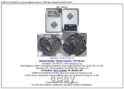 Aurelius César Marcus Authentique Ancien 145ad Romain Silver Coin Ngc I82590