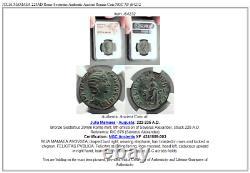 Julia Mamaea 228ad Rome Sestertius Authentic Ancient Roman Coin Ngc Xf I64232