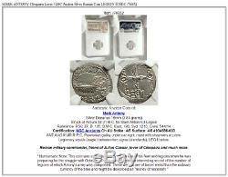 Mark Antony Cléopâtre Amant 32bc Argent Ancienne Pièce De Monnaie Romaine Legion II Ngc I76852