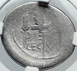 Mark Antony Ex Jules César Legion VI Ferrata 32bc Argent Romaine Monnaie Ngc I81802