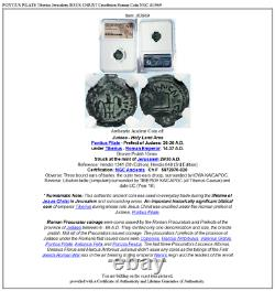 Pontius Pilate Tibère Jérusalem Jésus Christ Crucifixion Roman Coin Ngc I83969