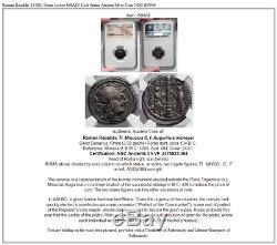 République Romaine 134bc Rome Basse Grain Statue Coût Antique Argent Monnaie Ngc I59906