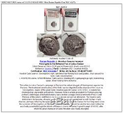 Vercingetorix Ennemi De Jules César 48bc Argent République Romaine Monnaie Ngc I62472